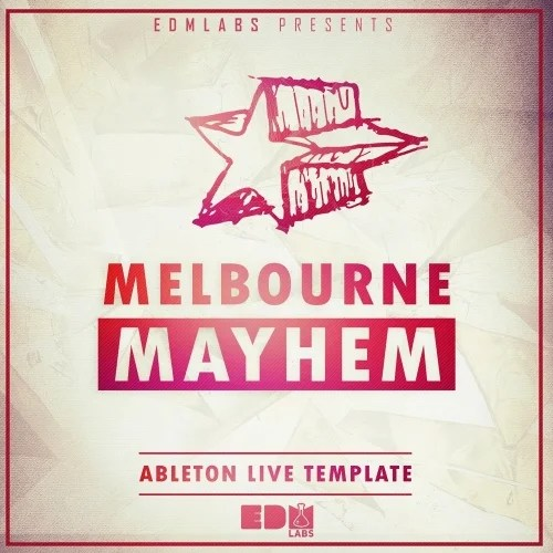 Melbourne Mayhem EDM Labs  Beatport Sounds