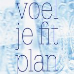 Voel je fit plan