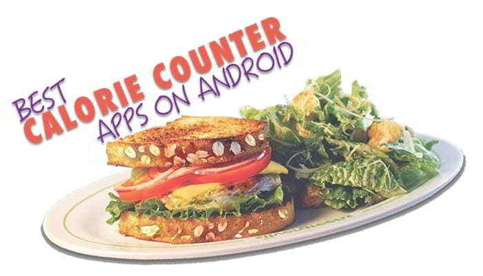 10 Best Android Calorie Counting  Food tracker Apps Healthy Diet