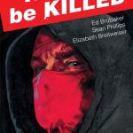 Kill Or Be Killed Vol. 1 (2017)