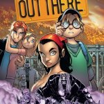 Out There Vol. 1 – 3 (TPB) (2016)