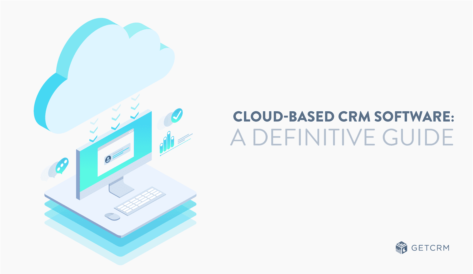 Cloud Based Sales Management Software Cloud-based Crm Software: A Definitive Guide | Getcrm