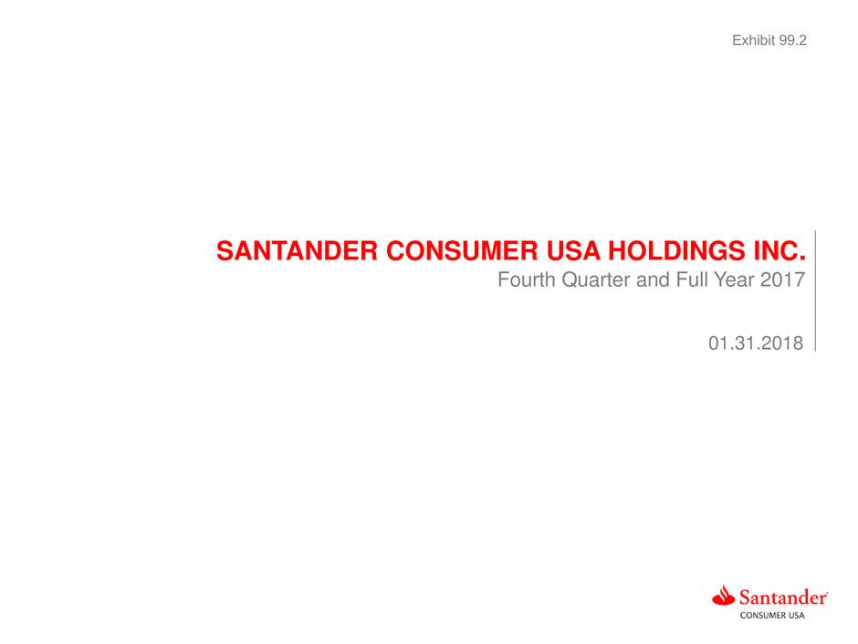 Santander Consumer USA Holdings Inc - FORM 8-K - EX-992 - EXHIBIT