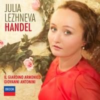 Julia Lezhneva - Handel (Dedicated to Elena Obraztsova) - Il Giardino Armonico, Giovanni Antonini (2015) [PrestoClassical 24-96]