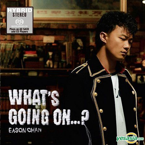 陳奕迅 (Eason Chan) – What's Going On…? (2006/2017) DSD DSF
