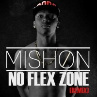 Mishon (@Mishon) | No Flex Zone (Remix) [Music]