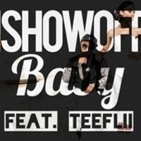 iShowOff Ft. TeeFLii | Baby [Audio]