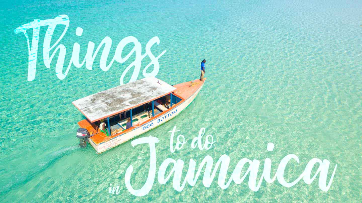 Do Things 18 Best Things To Do In Jamaica Getting Stamped