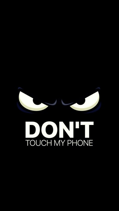 Wallpaper Dont Touch My Phone (72+ images)