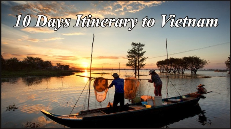 10 Days Itinerary for Vietnam