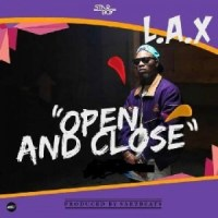 MUSIC : L.A.X – Open And Close