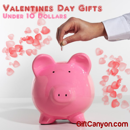 Inexpensive Valentines Day Gifts Under 10 Dollars - Gift Canyon