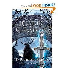 Corus the Champion by D. Barkley Briggs