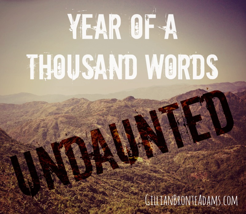 Year of a Thousand Words: Undaunted