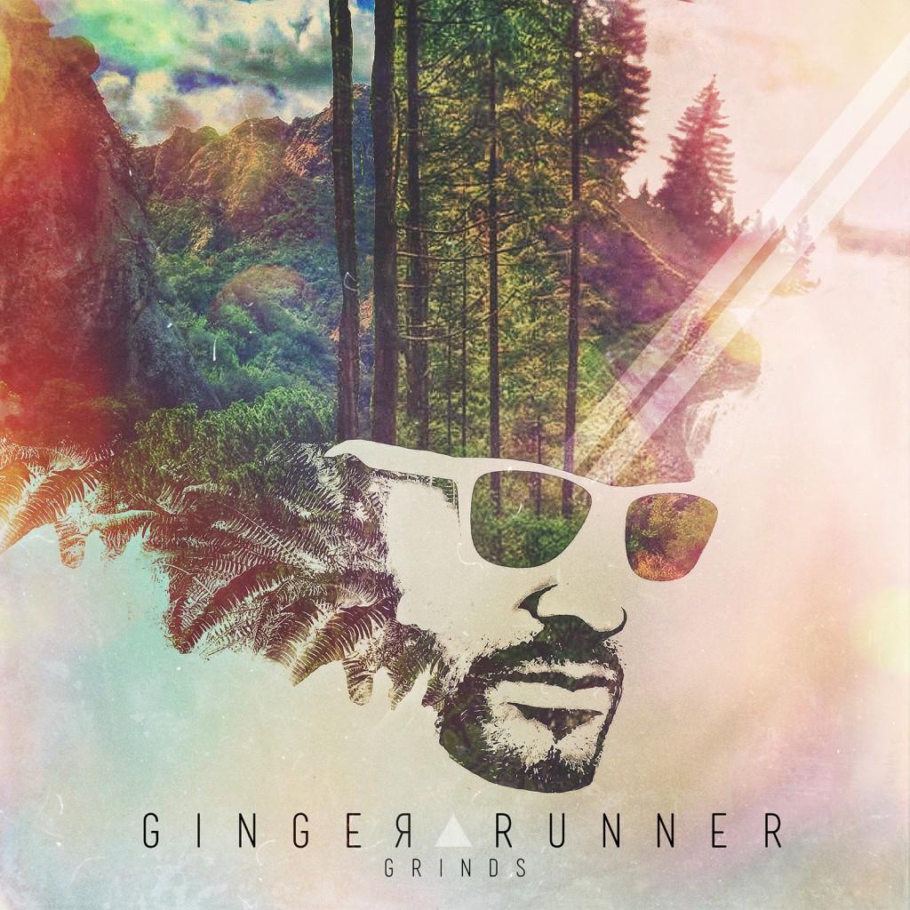 "Ginger Runner - ""Grinds"""