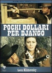 Locandina Pochi dollari per Django