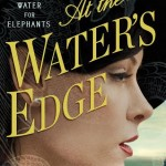 [Review] At the Water's Edge by Sara Gruen