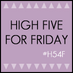 High Five For Friday