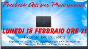 """Webinar Gratuito: """"Facebook Ads per Principianti"""" (disponibile la registrazione, compila il form!)"""