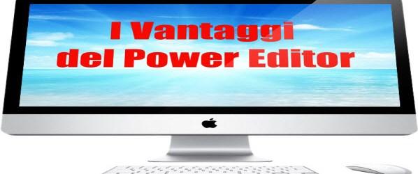 Webinar Gratuito: I Vantaggi del Power Editor e non solo…