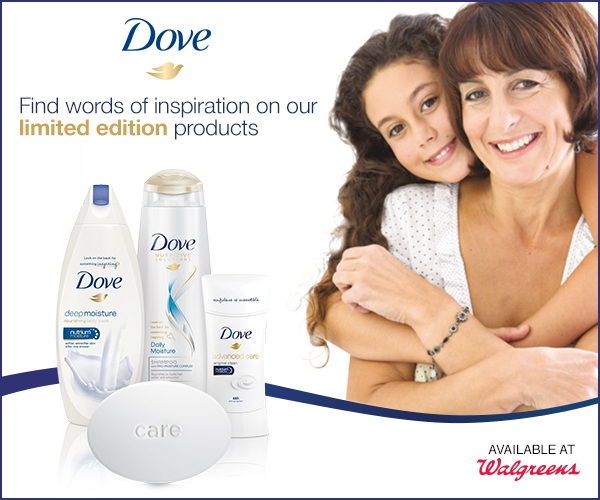 Save BIG on Dove and celebrate the special woman in your life this May at Walgreens.