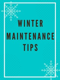 News: No Water/ Frozen Pipes- Winter Maintenance Tips