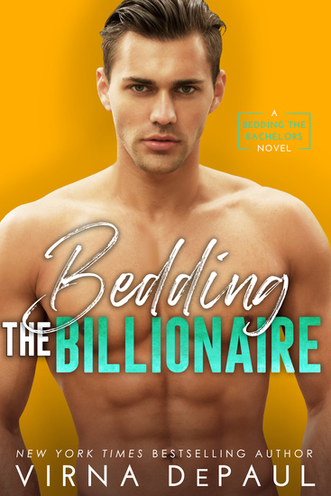 Bedding the Billionaire - Bedding the Bachelors Book 3 - Read book - mr cavendish i presume