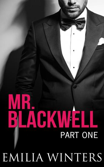 Mr Blackwell Part One - Mr Blackwell #1 - Read book online for free - mr cavendish i presume