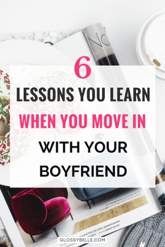 6 Lessons You Learn When You Move In With Your Boyfriend