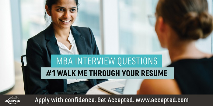 Walk Me Through Your Resume MBA Interview Questions Series The