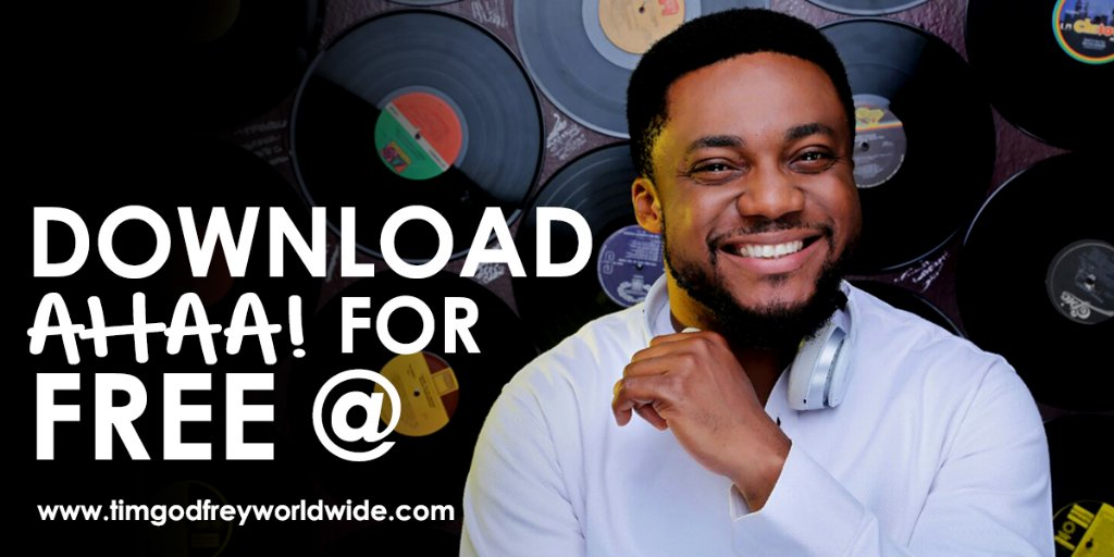 Ahaa! By Tim Godfrey Now Available For Free Download GMusicPlus
