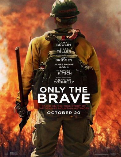 Poster de Only the Brave (Héroes en el infierno)