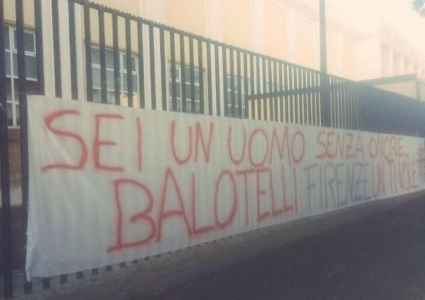 'You are a man without honour. Balotelli, Florence does not want you'