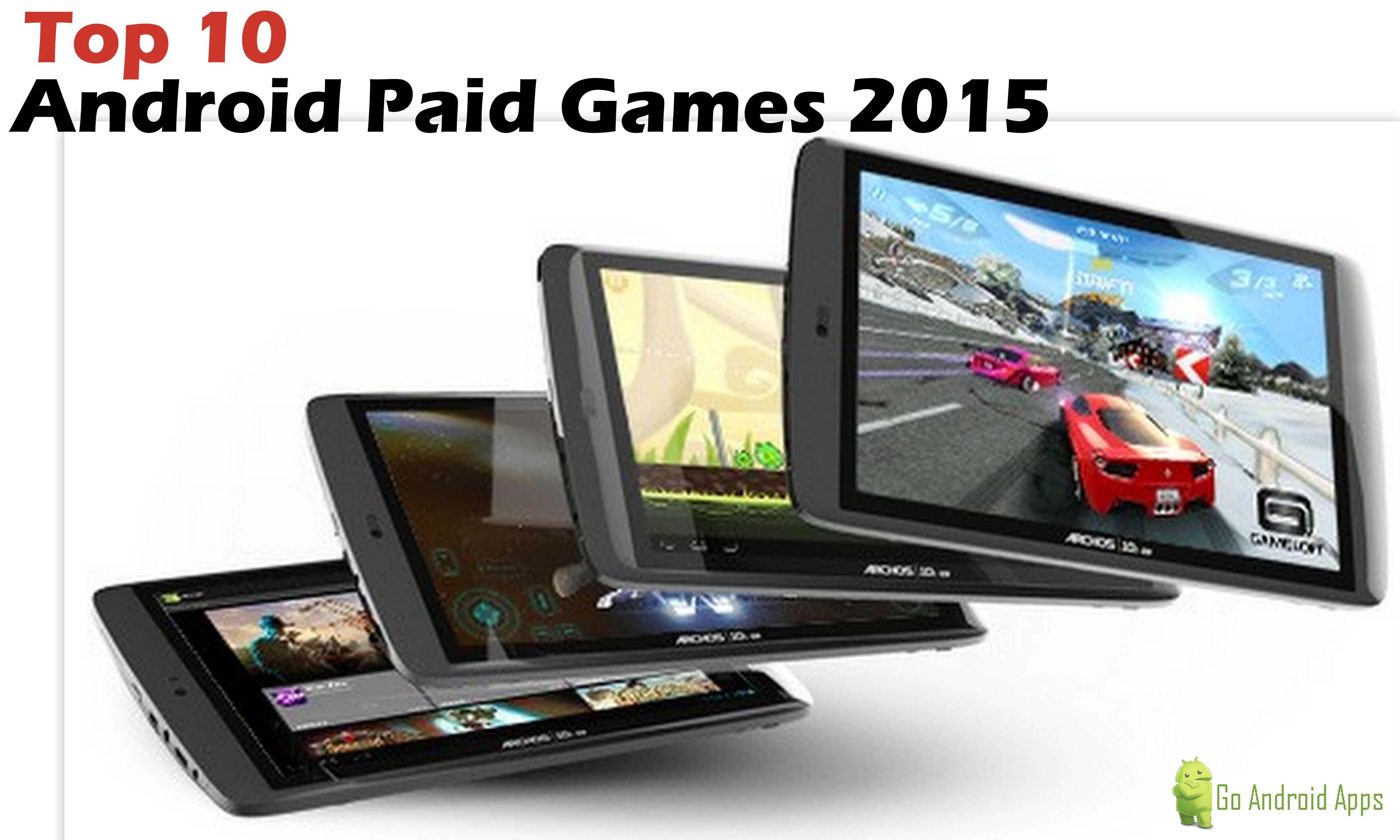 top 10 best android games paid
