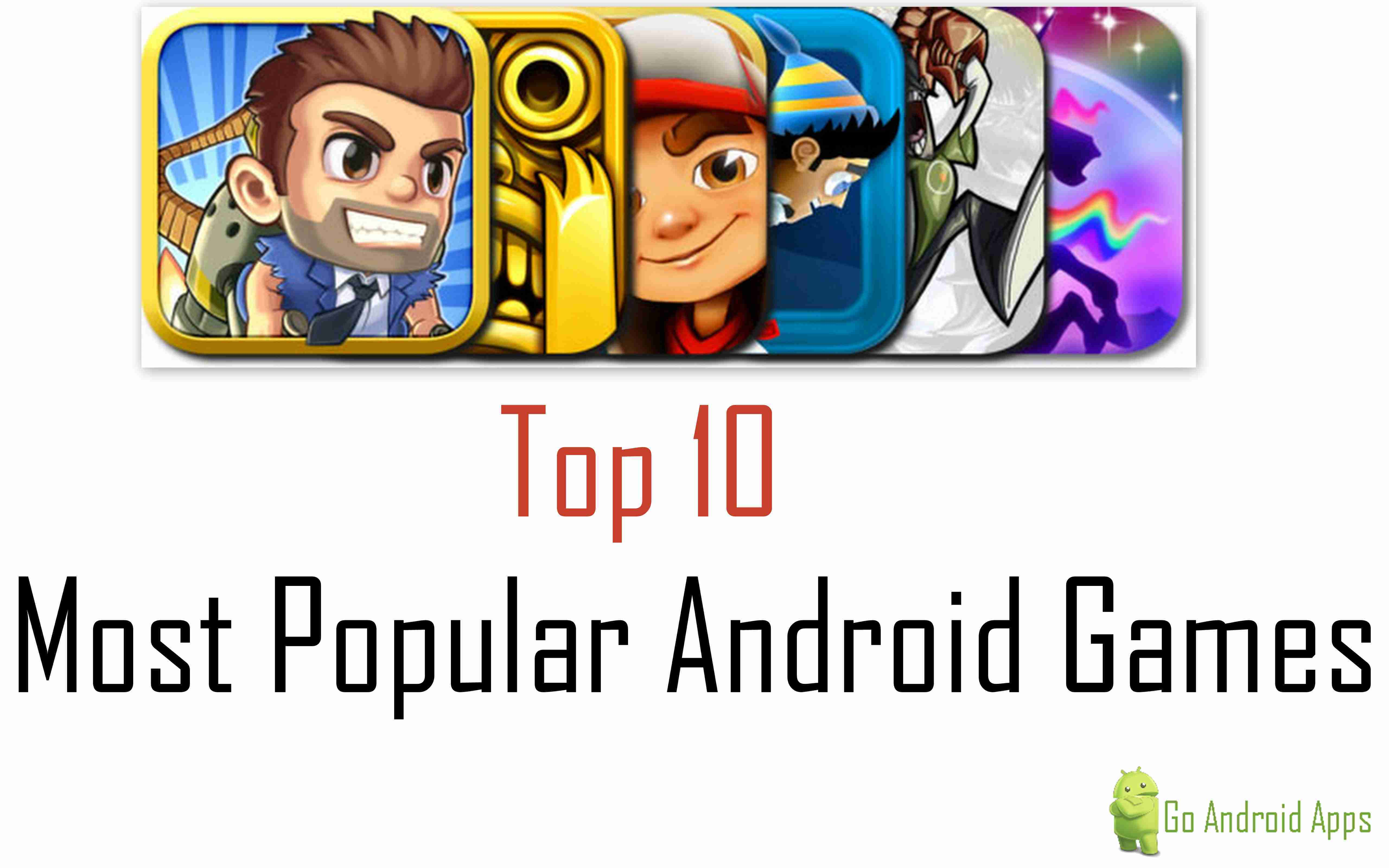 most popular game apps for android