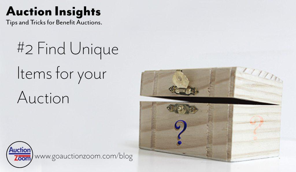 Auction Insights #2 - Unique Items - AuctionZoom Ltd - silent auction app free