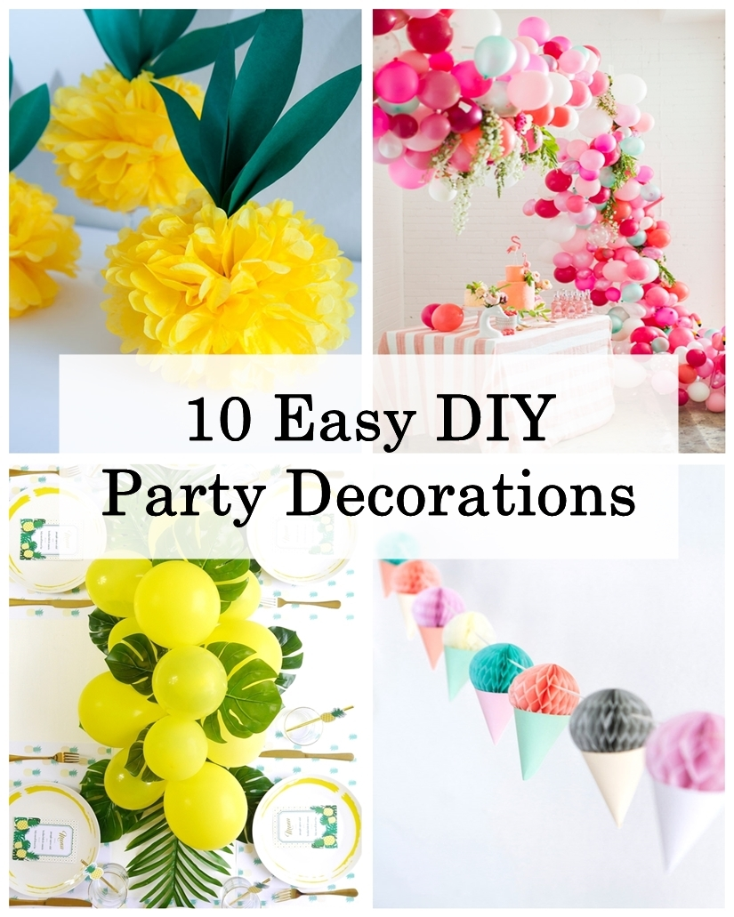 Diy Party 10 Easy Diy Party Decorations Godiygo Com