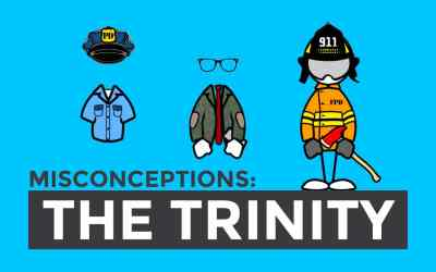 Misconceptions: The Trinity