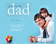 interview with author tim myers of glad to be dad book