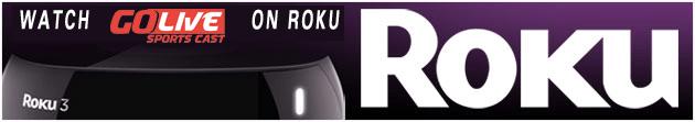 watch live sports on Roku Go Live Sports Cast
