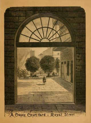 Creole_Courtyard_Royal_Street_Historical_Sketch_Book_and_Guide_to_New_Orleans