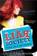 Third Lie's The Charm by Lisa and Laura Roecker