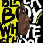 BlackBoyWhiteSchoolbyBrianFWalker