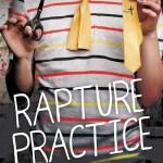 RapturePracticebyAaronHartzler