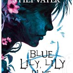 Blue Lily, Lily Blue by Maggie Stiefvater is the third book in the Raven Cycle, it is the penultimate book. Find out why you should listen here.