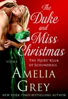 The Duke and Miss Christmas (The Heirs' Club of Scoundrels Trilogy, #2.5) by