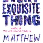 Every-Exquisite-Thing-Matthew-Quick-Book-Cover