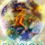 Elusion by Claudia Gabel and Cheryl Klam is a book that probably would have languished on my TBR mountain for a very, very long time if not for my brand new magical library card.