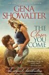 The Closer You Come (The Original Heartbreakers, #1) by