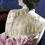 Stars Over Sunset Boulevard by Susan Meissner is about two women who are working for the Gone With The Wind film - Violet and Audrey.